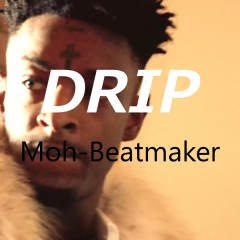 21 Savage Type Beat – Drip